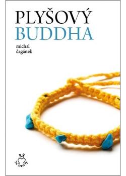 Plyšový Buddha - Michal Čagánek