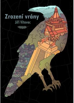 Zrození vrány - Jiří Vítovec